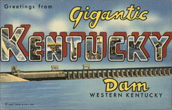 Greetings from Gigantic Kentucky Dam Western Kentucky