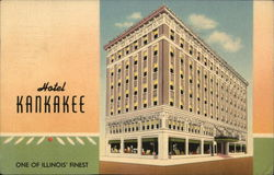 Hotel Kankakee, One of Illinois' Finest