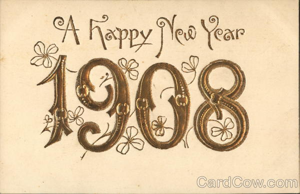 A Happy New Year 1908 Year Dates