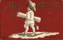 Merry Christmas - Child in Snowshoes Carrying Scroll