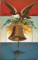 A Glorious Fourth - Eagle and Liberty Bell