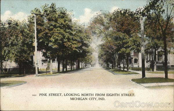 Pine Street, Looking North From Eighth Street. Michigan City Indiana