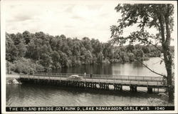 The Island Bridge, Co. Trunk D, Lake Namakagon