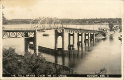 The Toll Bridge Over the St. Croix