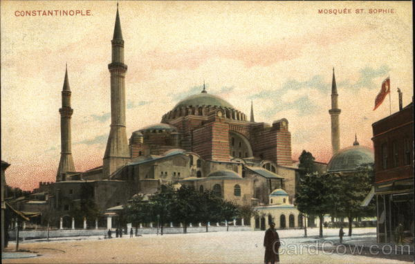 Mosquee St. Sophie Constantinople Turkey Greece, Turkey, Balkan States