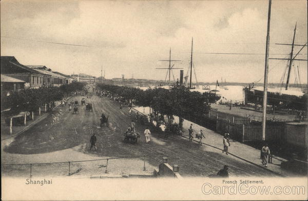 View of French Settlement Shanghai China