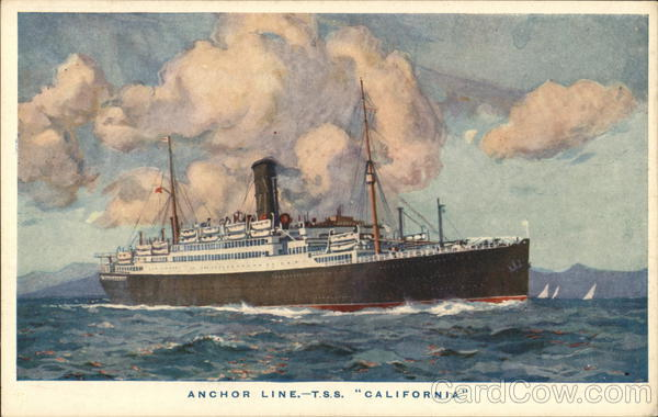 T.S.S. California - Anchor Line Steamers