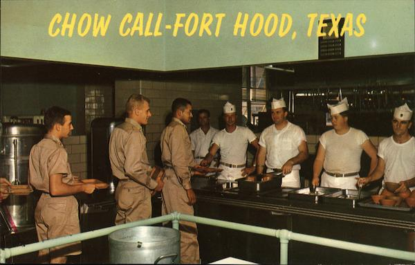 Chow Call Fort Hood Texas