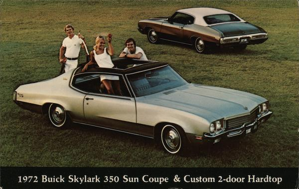 1972 Buick Skylark 350 Sun Coupe & Custom 2-Door Hardtop