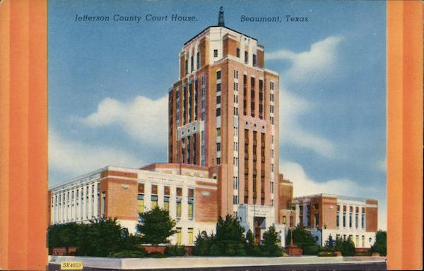 Jefferson County Court House Beaumont Texas