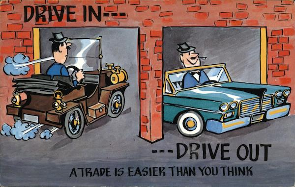 Drive In...Drive Out...A Trade is Easier Than You Think Orange Texas