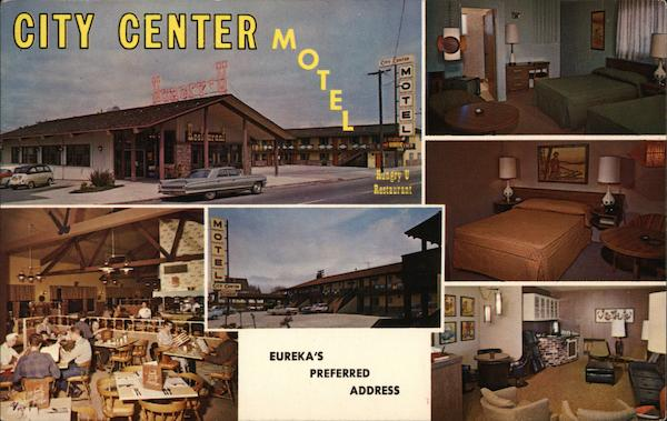 City Center Motel and Hungry U Restaurant Eureka California