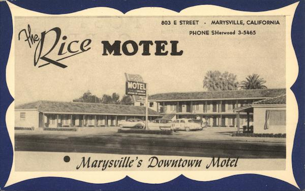 The Rice Motel Marysville's Downtown Motel California