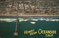 Howdy from Oceanside Calif.-Aerial View