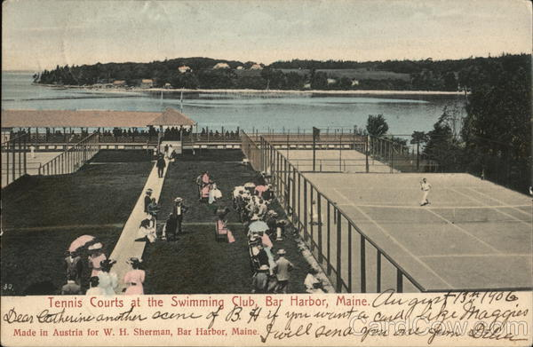 Tennis Courts at the Swimming Club Bar harbor Maine