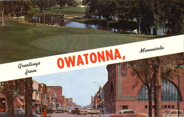 Greetings From Owatonna Minnesota