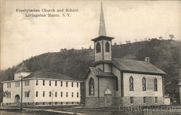 Presbyterian Church and School Livingston Manor New York