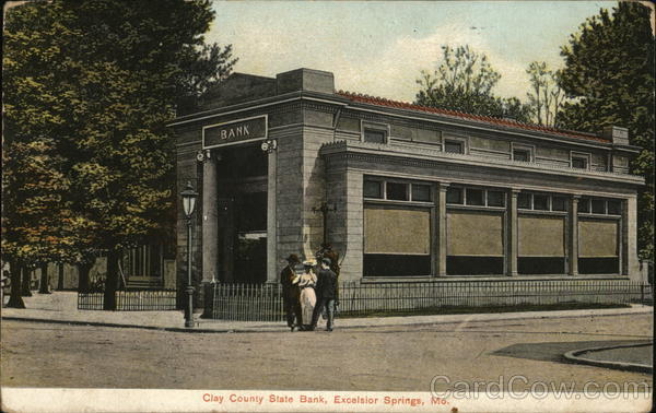 Clay County State Bank Excelsior Springs Missouri