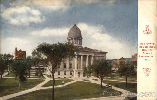 Old State House - now County Building Springfield Illinois