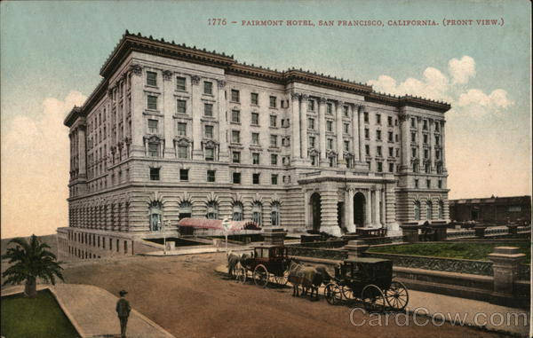 Fairmont Hotel, Front View San Francisco California
