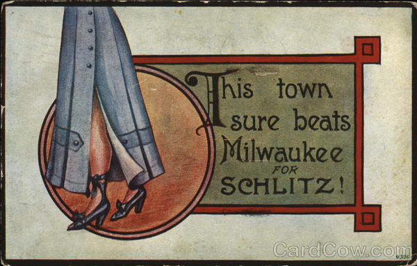 This Town Sure Beats Milwaukee for Schlitz! Advertising