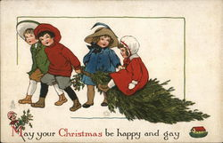 May Your Christmas be Happy and Gay