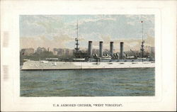 "U. S. Armored Cruiser, ""West Virginia"""
