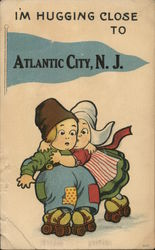 I'm Hugging Close to Atlantic City, N.J.