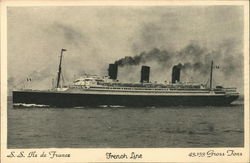 S.S. Ile de France French Line 43,153 Gross Tons