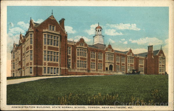 Administration Building, State Normal School, Near Baltimore Towson Maryland