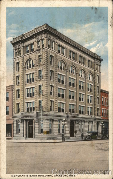 Merchants Bank Building Jackson Mississippi