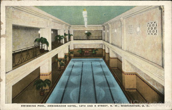 Swimming Pool, Ambassador Hotel, 14th and K Street, N. W. Washington District of Columbia