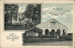 Radium Bath House and Home of Will Rogers