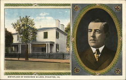 Birthplace of Woodrow Wilson Postcard