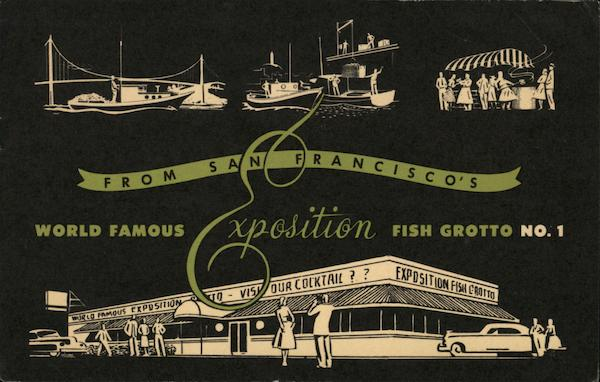 World Famous Fish Grotto No.1 From San Francisco's Exposition California United States