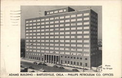 Adams Building, Phillips Petroleum Co. Offices