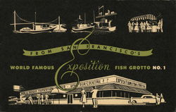World Famous Fish Grotto No.1 From San Francisco's Exposition