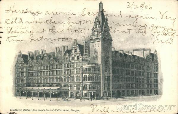 Caledonian Railway Company's Central Station Hotel Glasgow Scotland