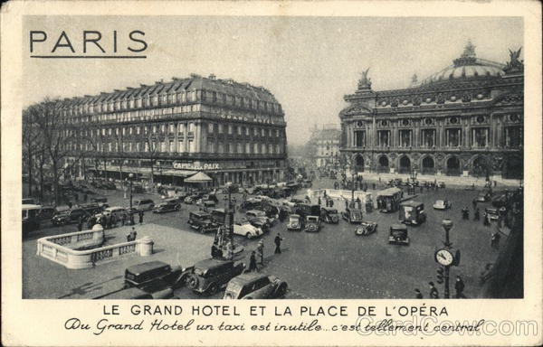 Le Grand Hotel et la Place de L'Opera Paris France