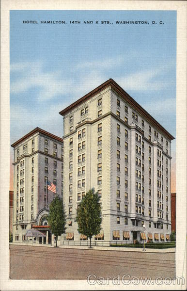 Hotel Hamilton, 14th and K Sts. Washington District of Columbia