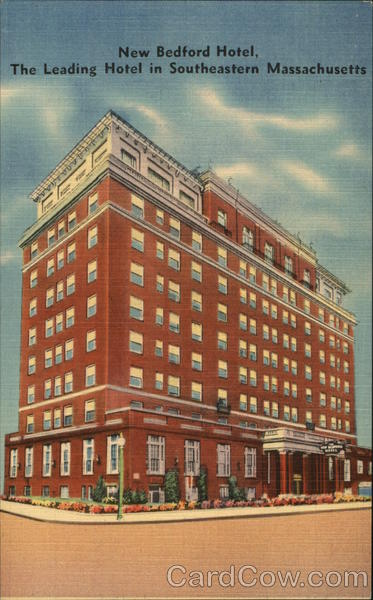 New Bedford , The Leading Hotel in Southeastern Massachusetts