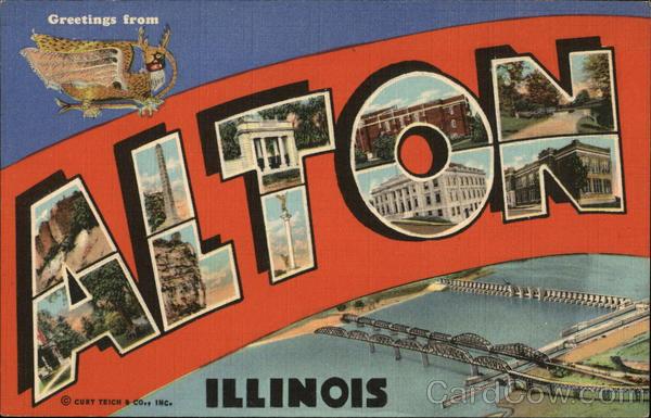 Greetings from Alton, Illinois