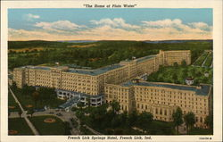 "French Lick Springs Hotel ""The Home of Pluto Water"""