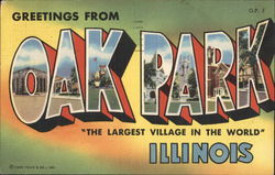 "Greetings from Oak Park Illinois ""The Largest Village in the World"" Postcard"