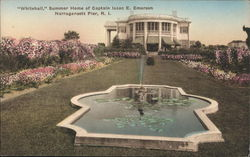 """Whitehall,"" Summer Home of Captain Isaac E. Emerson"