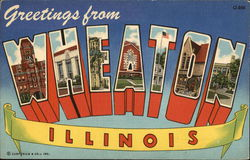 Greetings from Wheaton, Illinois