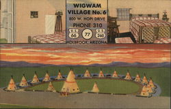 Wigwam Village No. 6 800 W. Hopi Drive Phone 310
