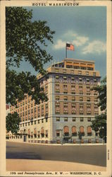 Hotel Washington 15th and Pennsylvania Ave., N.W.