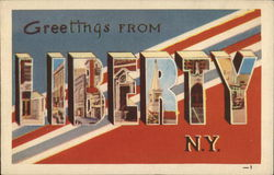 Greetings From Liberty N.Y.