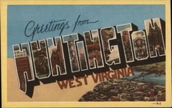 Greetings From Huntington West Virginia